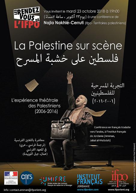 La Palestine sur scène. L'expérience théâtrale des Palestiniens (2006-2016)