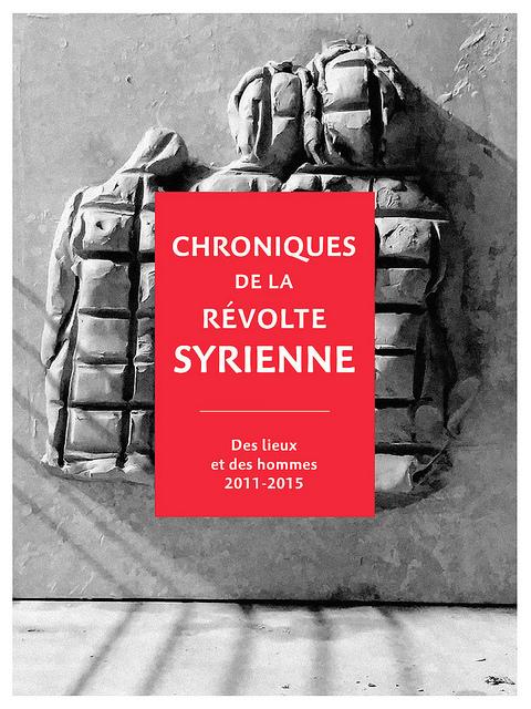 Chronique de la révolte syrienne